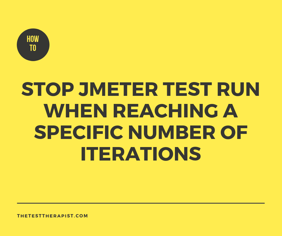 Stop JMeter test run when reaching a specific number of